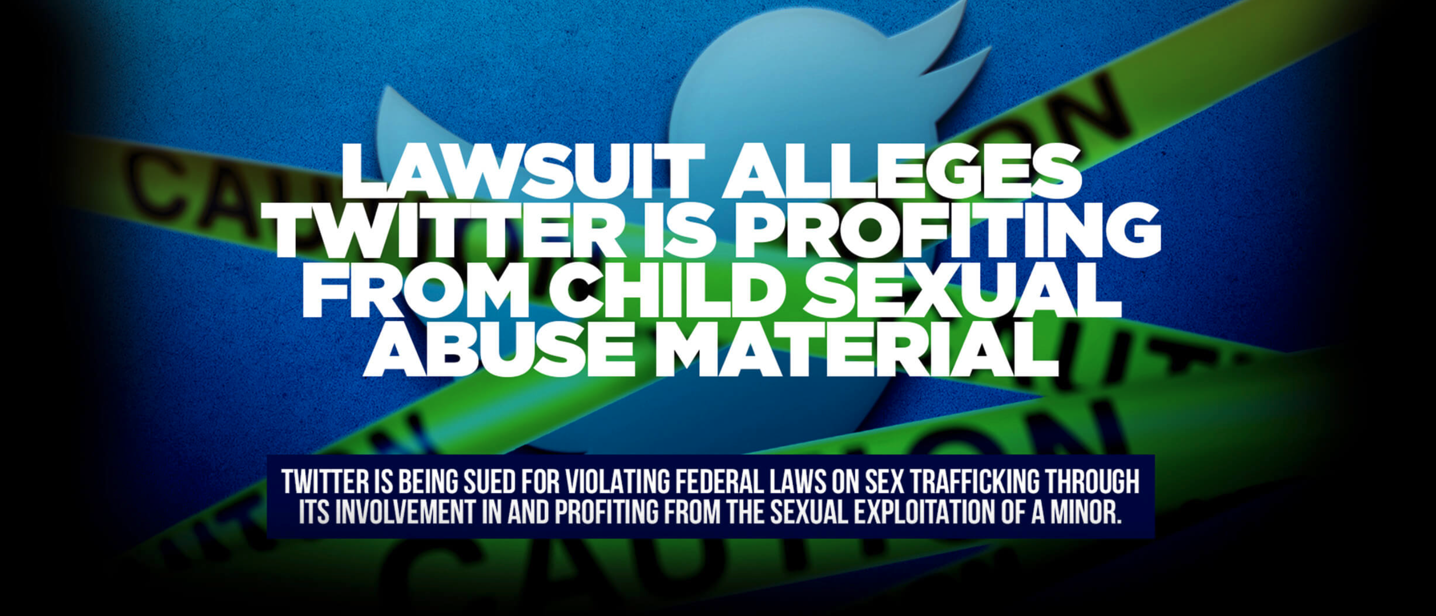 Twitter Is Profiting from Child Sexual Abuse Material: Twitter is being sued by the National Center on Sexual Exploitation Law Center, on behalf of John Doe, for violating federal law on sex trafficking through its involvement in and profiting from the sexual exploitation of a minor.